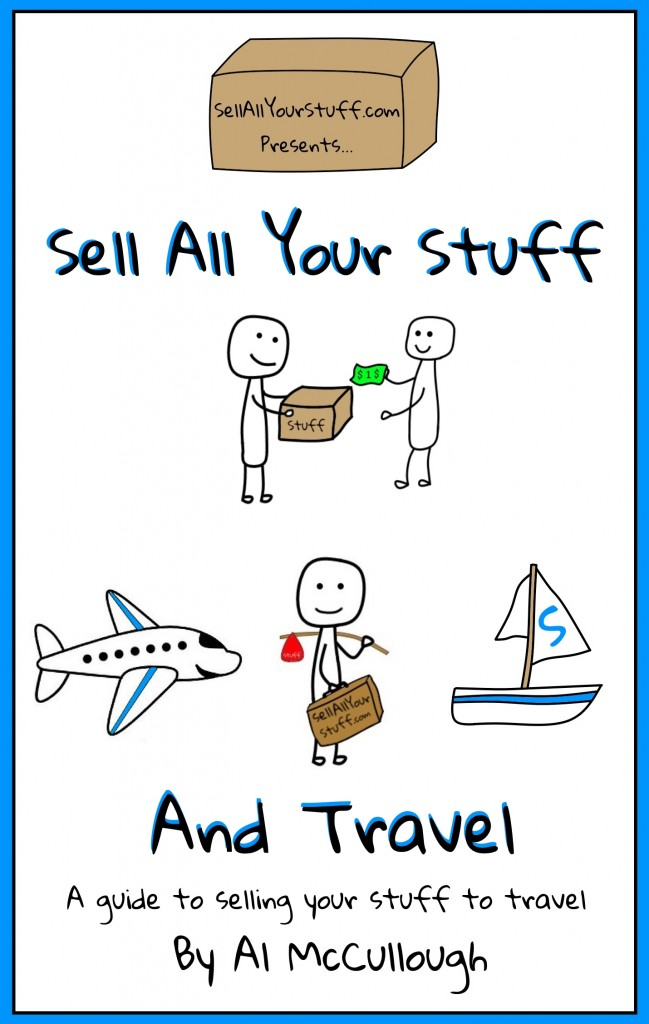 Sell All Your Stuff and Travel